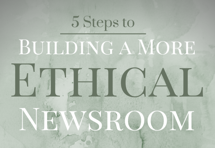 More Ethical Newsroom