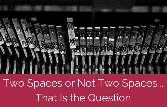 Grammar Hammer: Two Spaces  or One Space