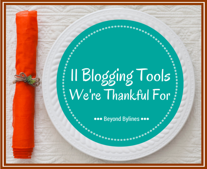 Blogging Tools We're Thankful For at Thanksgiving