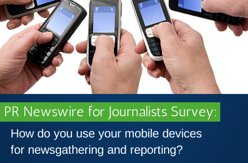 PR Newswire for Journalists Survey: Mobile Devices for Newsgathering