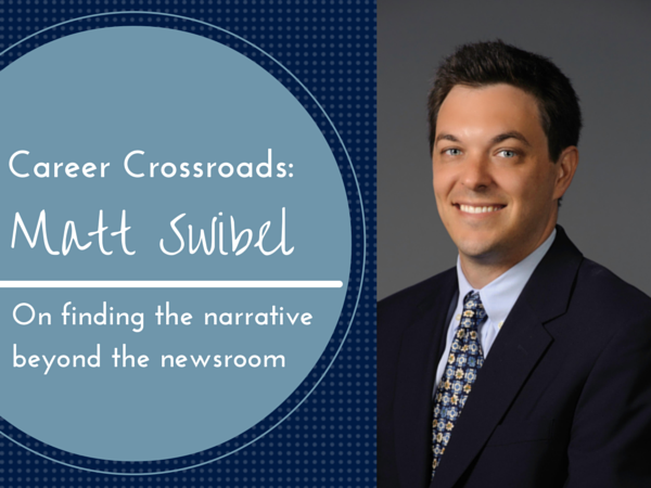 Career Crossroads Matt Swibel