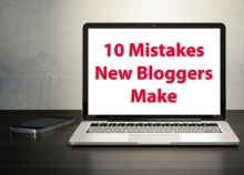 MISTAKES NEW BLOGGERS MAKE