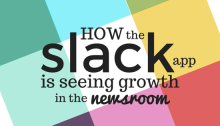 Slack app in the newsroom
