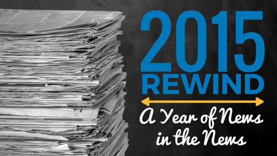 2015 Year of News in the News