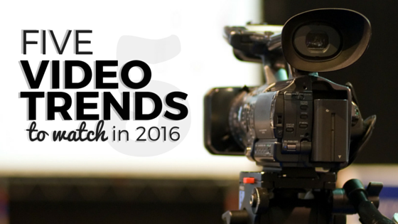 Video Trends to Watch