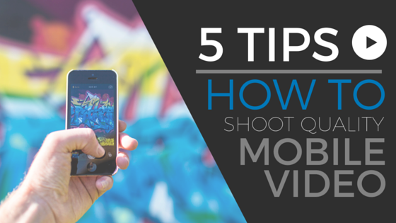 How to Shoot Video on Mobile