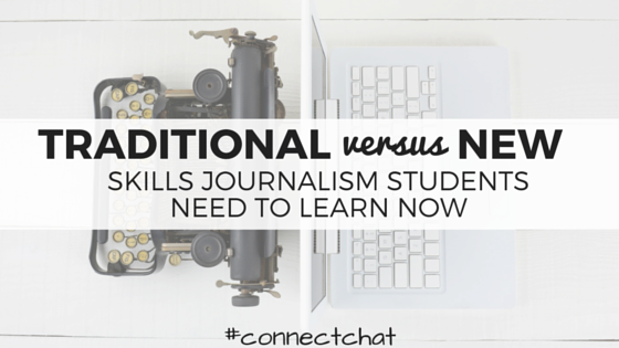 Skills Journalism Students Need