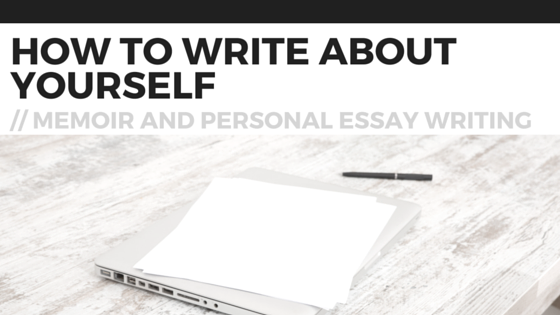 How to write a memoir essay