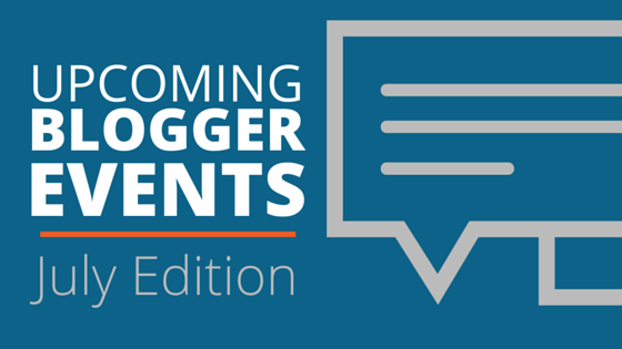 blogger events july