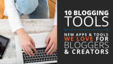 new blogging tools and apps