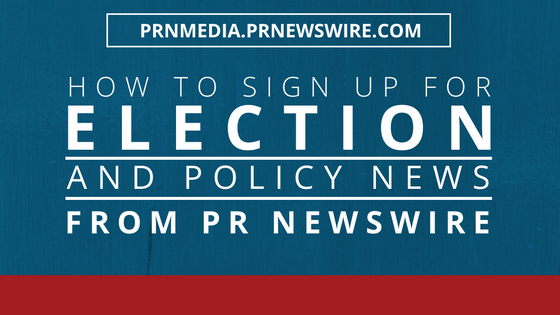 PR Newswire for Journalists policy and election news