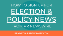 How to Sign Up for Election and Policy News from PR Newswire - prnmedia.prnewswire.com