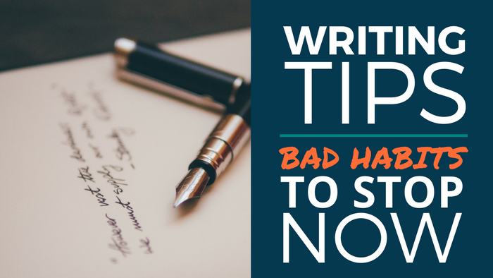 Bad Writing Habits