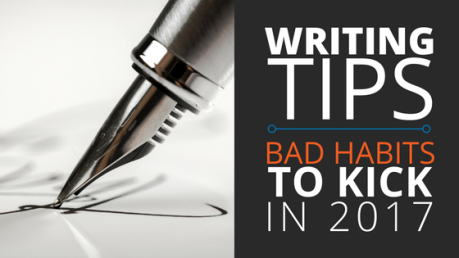 writing tips: bad habits to kick in 2017