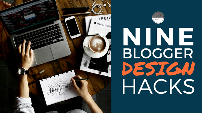 Blogger Design Hacks