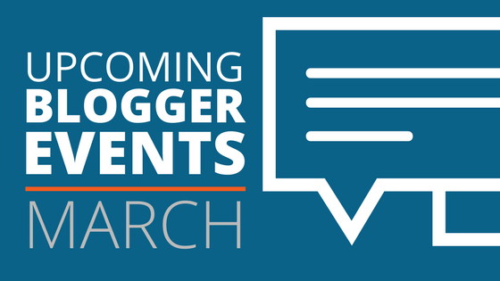 March Blogger Events