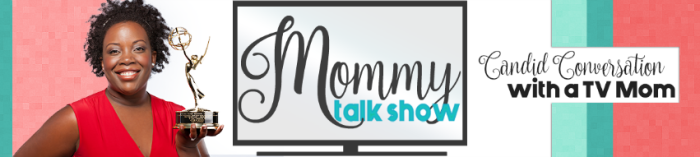 Mommy Talk Show Hosted By TV Mom Joyce Brewer