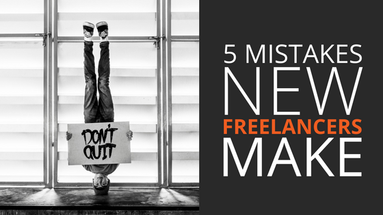 5 Don'ts for Freelancers