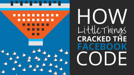 How LittleThings Cracked the Facebook Code