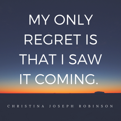 Christina Joseph Robinson quote