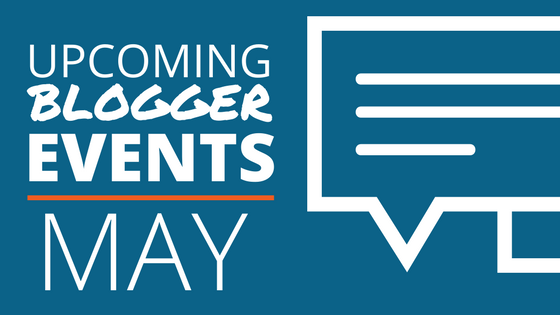 May Blogger Events