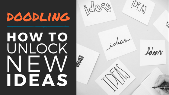 Doodling: Unlock New Ideas