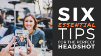 Every personal brand has a face. Here are 6 tips to take the perfect headshot.