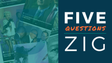Five Questions With Zig CEO and Co-Founder