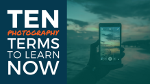 10 photography terms to know