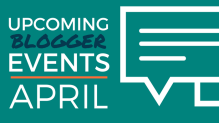 Blogger Events in April 2018