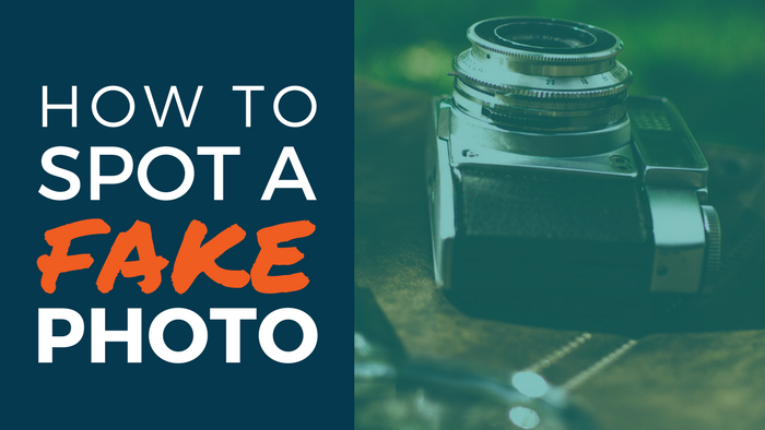How to spot a fake photo