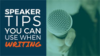 Be a better storyteller. Here are 7 public speaking tips you can apply to your writing.