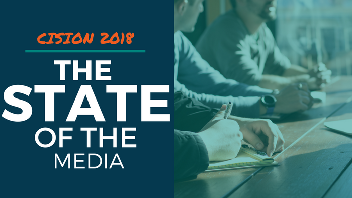 Cision State of the Media: Report Details Change and Challenges in Today's Newsrooms