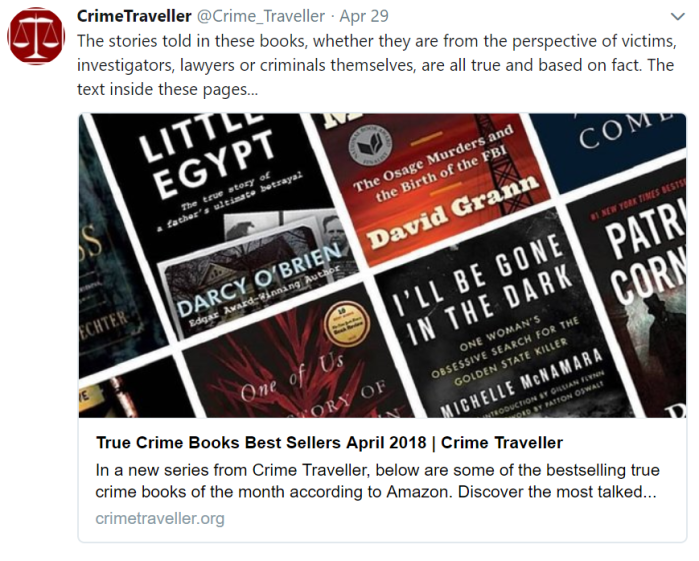 Recent Crime Traveller post on Twitter about bestselling true crime books for April 2018