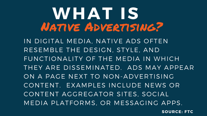 What is Native Advertising? Definition sourced from FTC