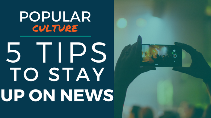 Popular Culture: 5 Tips To Stay Up On News. Picture of a person holding up a smartphone during a concert and recording the show.