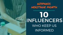 Hispanic Heritage Month: 10 Influencers Who Keep Us Informed