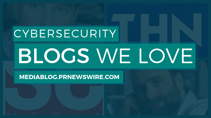 Cybersecurity Blogs We Love - mediablog.prnewswire.com