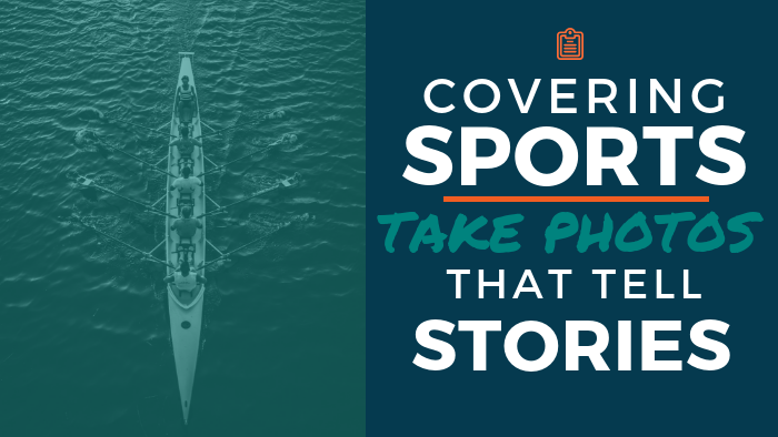 Want to improve your sports photography? Make it happen with these 5