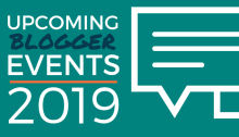 Upcoming Blogger Events: 2019