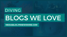 Diving Blogs We Love - mediablog.prnewswire.com