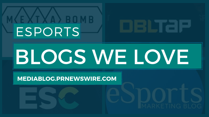 Esports Blogs We Love - mediablog.prnewswire.com