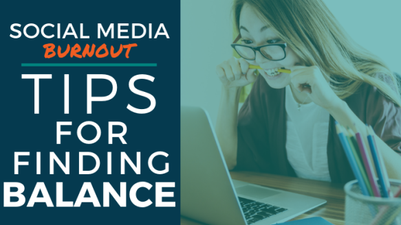 Social Media Burnout: How to Recognize It and 5 Tips to Help