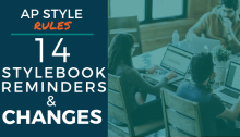 AP Style Rules: 14 Stylebook Reminders and Changes