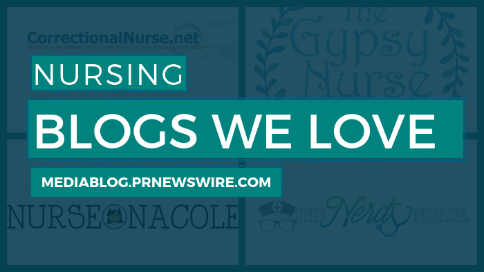 Nursing Blogs We Love - mediablog.prnewswire.com