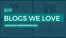 DIY Blogs We Love - mediablog@prnewswire.com
