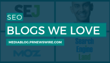 SEO Blogs We Love - mediablog.prnewswire.com