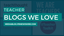 Teacher Blogs We Love - mediablog.prnewswire.com