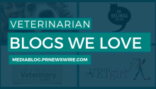 Veterinarian Blogs We Love - mediablog.prnewswire.com