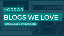 Horror Blogs We Love - mediablog.prnewswire.com